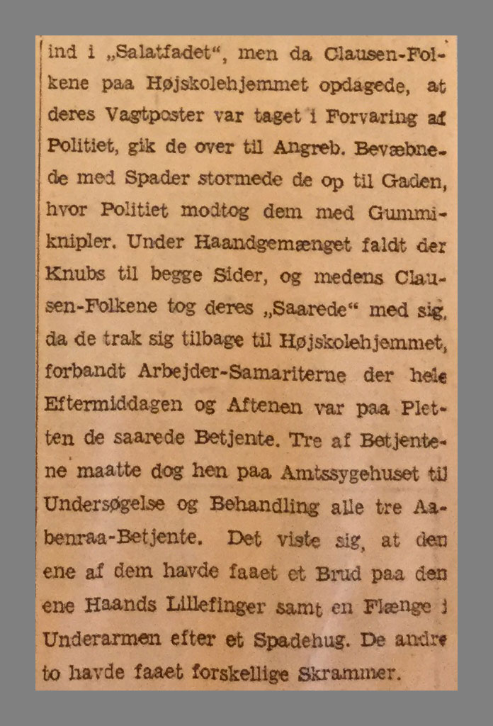 """Uddrag af Avisartikel fra Jydske tidende med titlen """"!4 Clasen-Folk blev i Gaar fængslet. Resten af 2-200 Anholde løsladt"""""""